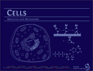 Publication Alert!  Cells: Molecules and Mechanisms
